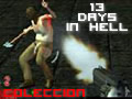 Colección 13 Days in Hell