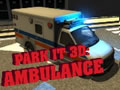 Parking 3D: Ambulancia