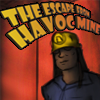 Escape de Havoc Mine